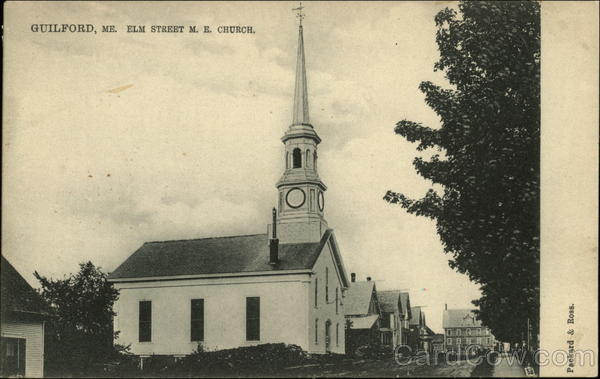 Elm Street M.E. Church Guilford Maine