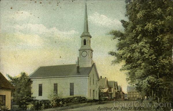Elm St. M.E. Church Guilford Maine