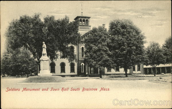 Soldiers Monument and Town Hall South Braintree Massachusetts