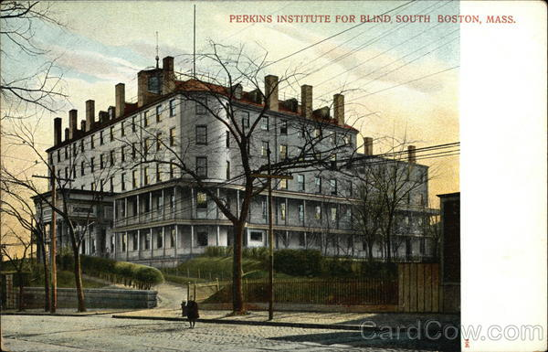 Perkins Institute for Blind South Boston Massachusetts