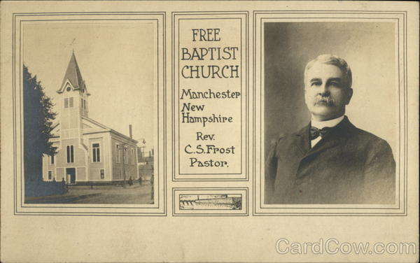 Free Baptist Church, Rev. C.S. Frost, Pastor Manchester New Hampshire