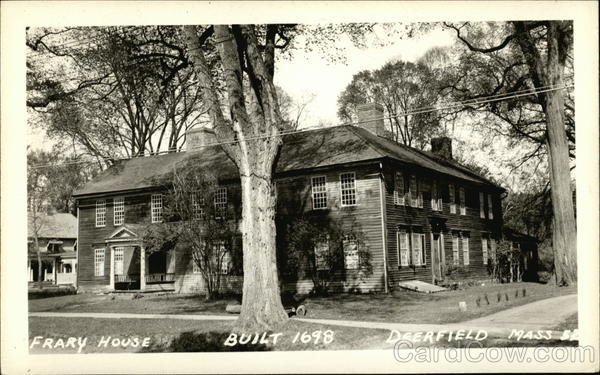 Frary House, Built 1698 Deerfield Massachusetts