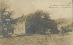 Old Homestead of Daniel and Charlotte Roe Brown