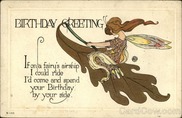 Birthday Greeting If on a Fairy's Airship I Could Ride I'd Come and Spend Your Birthday