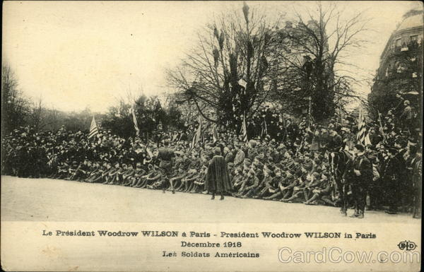 President Woodrow Wilson in France, December 1918 Presidents