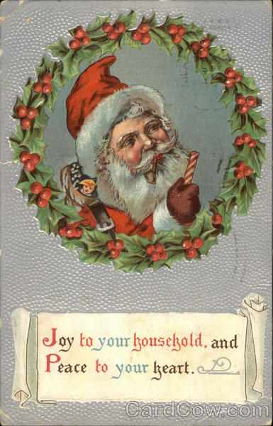 Joy to your household and peace to your heart Santa Claus