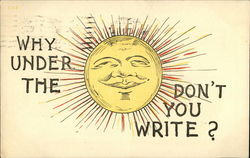 Why Under the Sun Don't you Write?