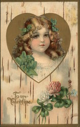 """To My Valentine"" - Young Girl with Hair in Ringlets and Clover Blooms"