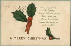 A Merry Christmas I'm a Jolly Little Holly Berry, Happy Red and Bright & I Wish You Merry Christmas