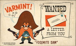 """Yosemite Sam"" Varmint! Wanted a Letter from You"