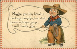 Maybe you Kin Break a Bucking Broncho, But Don't Brace a Bunco Game, it Will Break You