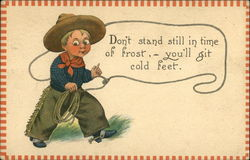 Don't Stand Still in Time of Frost - You'll git Cold Feet
