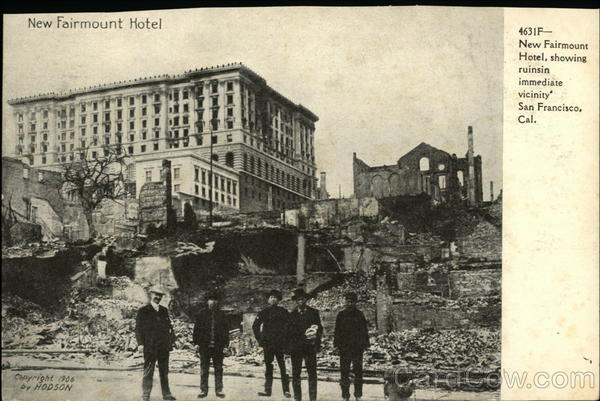 New Fairmount Hotel, showing ruins in immediate vicinity San Francisco California