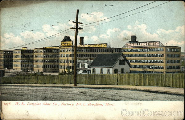 W. L. Douglas Shoe Co., Factory No.1 Brockton Massachusetts