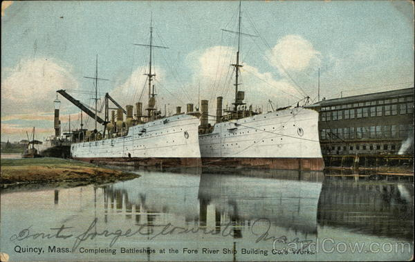 Completing Battleships at the Fore River Ship Building Co.'s Works Quincy Massachusetts