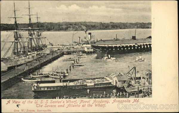 A View of the U.S.S. Santee's Wharf, Naval Academy, The Severn and Atlanta at the Wharf Annapolis Maryland