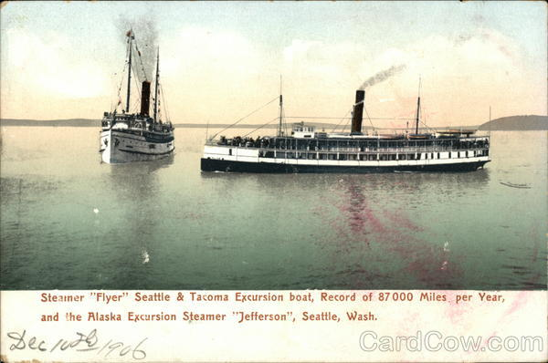 Steamer Flyer Seattle & Tacoma Excursion Boat, Record of 87000 Miles Per Year Washington