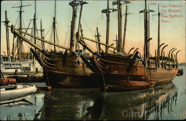 Two Famous Old Whalers New Bedford Massachusetts