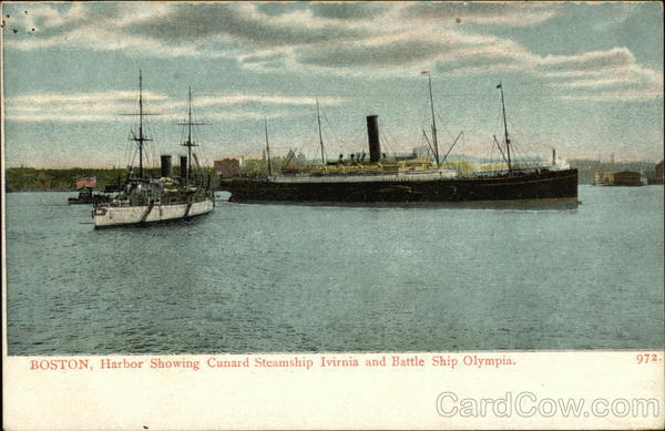 Harbor showing Cunard Steamship Ivirnia and Battle Ship Olympia Boston Massachusetts