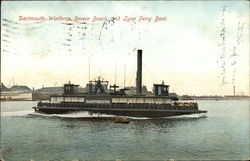 Dartmouth, Winthrop, Revere Beach and Lynn Ferry Boat