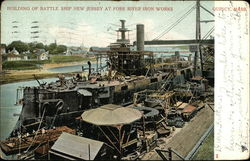 "Building of Battle Ship ""New Jersey"" at Fore River Iron Works"