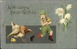 With Loving Easter Wishes - Hen Chasing Young Boy