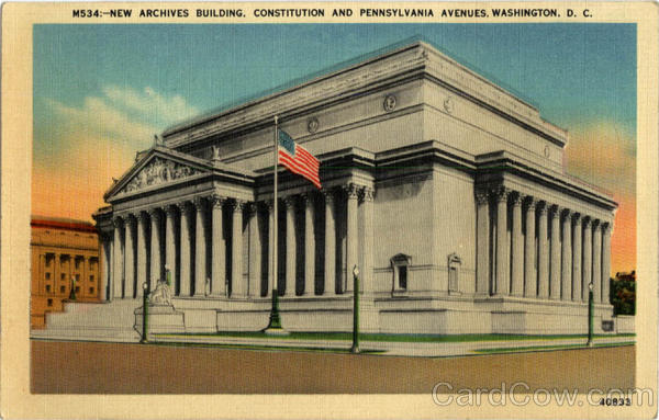 New Archives Building, Constitution and Pennsylvania Avenues Washington District of Columbia
