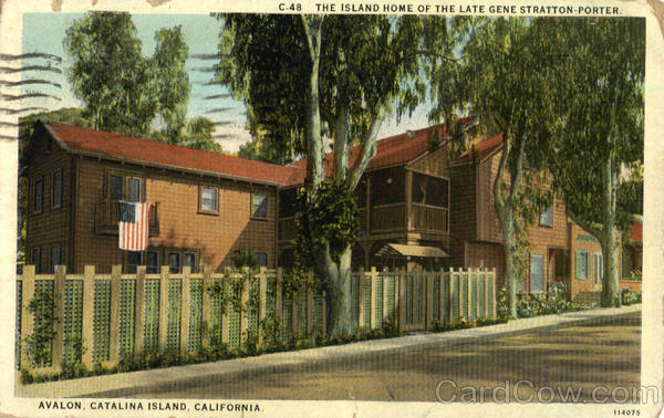 The Island home of the late gene stratton-porter, Avalon Catalina Island California