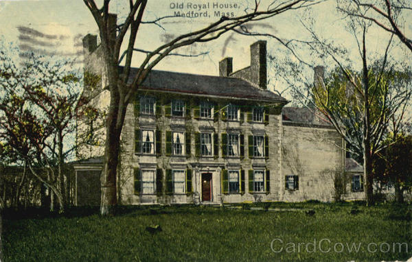 Old Royal House Medford Massachusetts