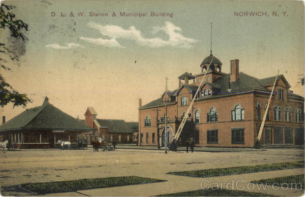 D. L. & W. Station & Municipal Building Norwich New York