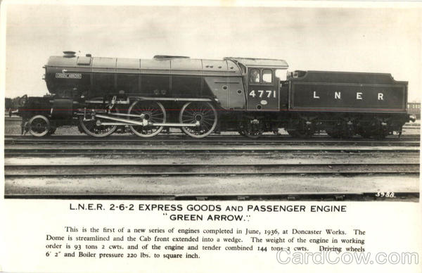 L. N. E. R. 2-6-2 Express Green Arrow Locomotives