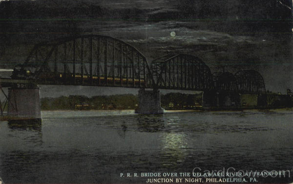 P. R. R. Bridge Over The Delaware River At Frankfort Junction By Night Philadelphia Pennsylvania