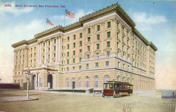 Hotel Fairmont San Francisco California