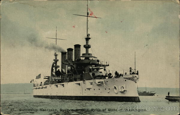 27. Battleship Nebraska, Built in Seattle, Pride of State of Washington
