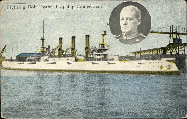 Fighting Bob Evans' Flagship Connecticut Boats, Ships