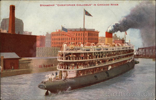 Steamship Christopher Columbus in Chicago River Boats, Ships