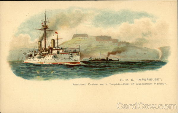 H.M.S. Imperieuse, Armoured Cruiser and a Torpedo-Boat off Queenstown Harbour