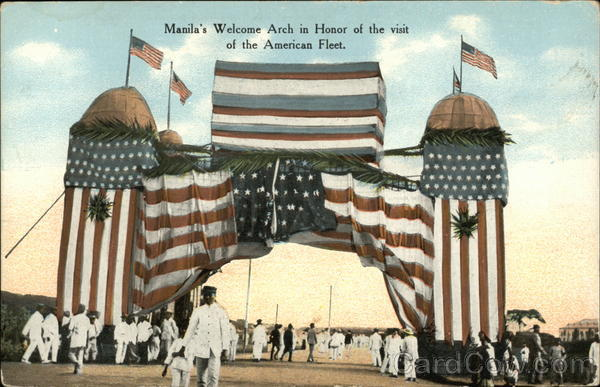 Manila's Welcome Arch in Honor of the visit of the American Fleet
