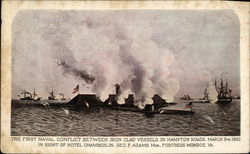 The First Naval Conflict Between Iron Clad Vessels in Hampton Roads, March 9th, 1862
