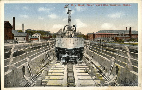 Dry Dock, Navy Yard Charlestown Massachusetts