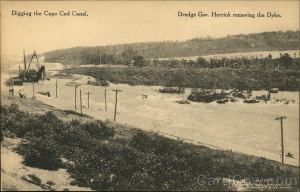 Digging the Cape Cod Canal, Dredge Gov. Herrick Removing the Dyke Bourne Massachusetts