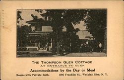 The Thompson Glen Cottage at Entrance to Glen
