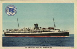 The Cruising Liner SS Evangeline