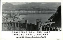 Roosevelt Dam and Lake Apache Trail, Arizona, Largest All Masonry Dam in the World
