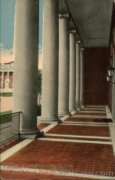 Colonnade Front, Academic Building, Ward Belmont Nashville Tennessee