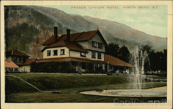 Fraser Canyon Hotel North Bend Canada British Columbia
