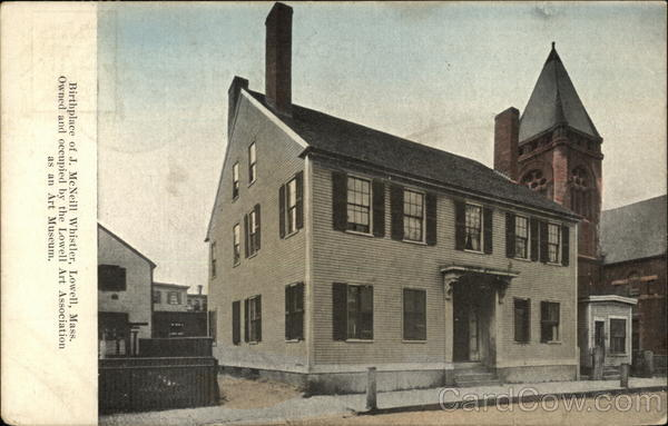 Birthplace of J. McNeill Whistler Lowell Massachusetts