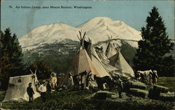 An Indian Camp, near Mt. Rainier