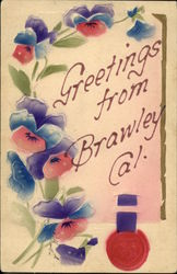 Greetings from Brawley, Cal
