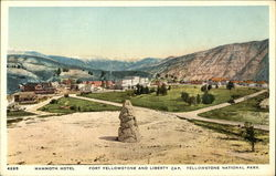 Mammoth Hotel, Fort Yellowstone and Liberty Cap, Yellowstone National Park